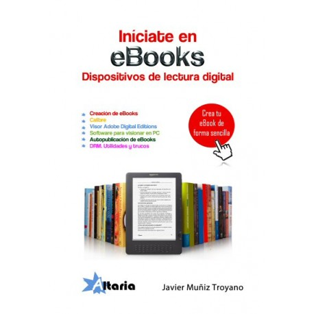 Iníciate en ebooks, dispositivos de lectura digital