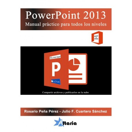 PowerPoint 2013. Manual práctico